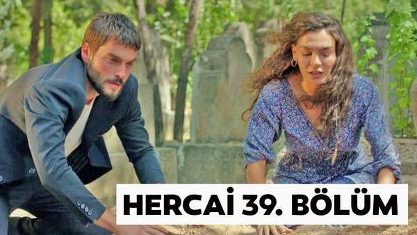 Hercai 39. Bölüm Tamamı Tek Parça (18 Eylül 2020 Cuma) atv izle! Miran ile Reyyan aşkına damga vuran mezar şoku | Video