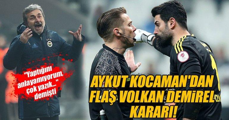 Aykut Kocaman'dan flaş Volkan Demirel kararı!