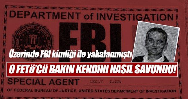 Üzerinde FBI kimliği ile yakalanan FETÖ'cü...