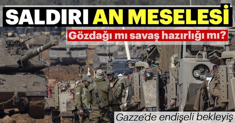 İşgalci İsrail ordusu Gazze sınırına büyük yığınak yaptı, saldırı an meselesi...