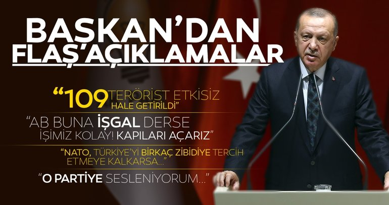 Başkan Erdoğan'dan Barış Pınarı Harekatı ile ilgili son dakika açıklaması: 21 saatte 109 terörist etkisiz hale getirildi
