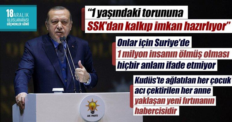 Erdoğan: 1 yaşındaki torununa SSK'dan kalkıp imkan hazırlıyor