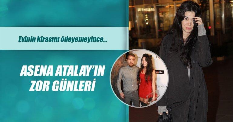 Asena Atalay evinin kirasını ödeyemedi