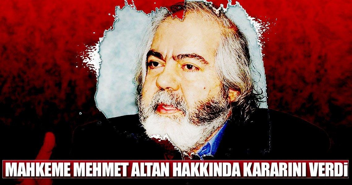 Son dakika: Mahkeme Mehmet Altan hakkında kararını verdi