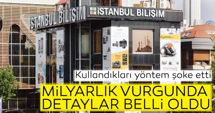 İstanbul Bilişim'in milyarlık vurgununda detaylar belli oldu! Kullandıkları yöntem şoke etti