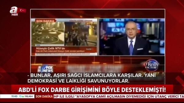 İşte ABD'li FOX TV'nin 15 Temmuz gecesi yaptığı unutulmaz skandal yayın