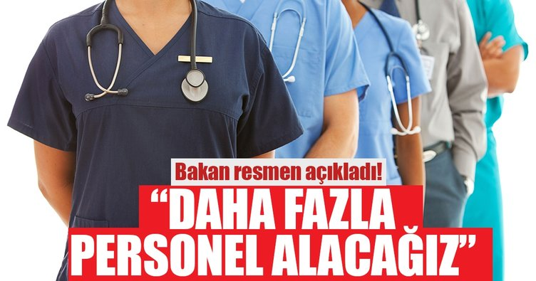 Sağlık Bakanı açıkladı: Geçen seneye göre daha fazla personel alımı olacak