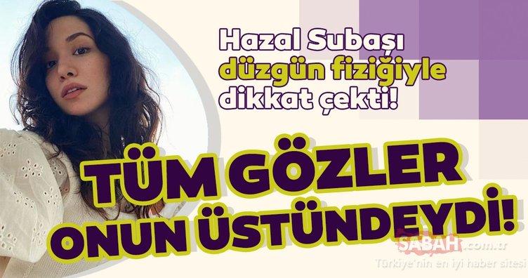 Çukur'un yıldızı Hazal Subaşı düzgün fiziğiyle dikkat çekti! Sevgilisi Rıza Kocaoğlu ile tatilde böyle görüntülendi!