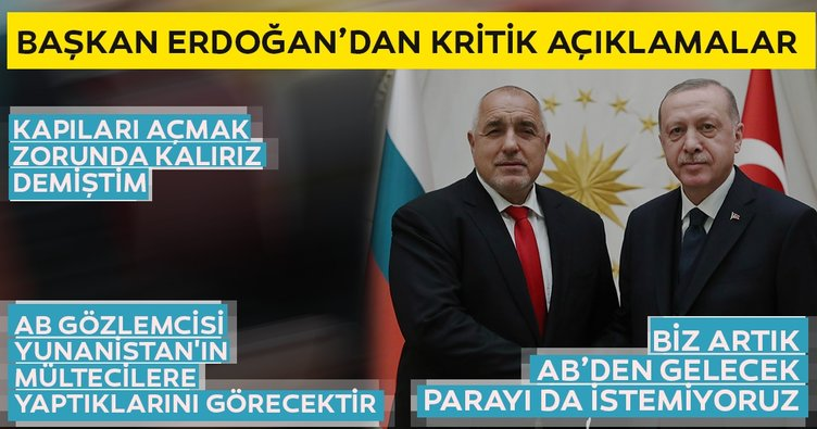 Başkan Erdoğan: Biz artık AB'den gelecek parayı istemiyoruz