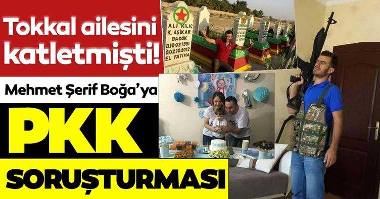 SON DAKİKA HABERİ: İlkay-Emel Tokkal ve küçük Ali Doruk'u katleden zanlı Mehmet Şerif Boğa'ya PKK soruşturması
