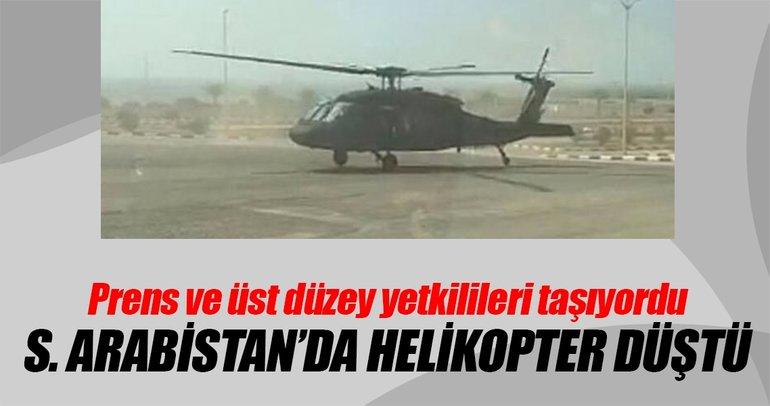 Suudi Arabistan'da prens ve üst düzey yetkilileri taşıyan helikopter düştü