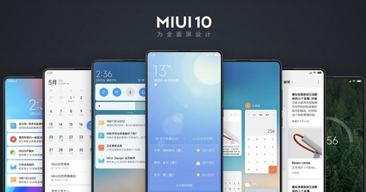 Xiaomi MIUI 10'un özellikleri nedir? MIUI 10 güncellemesini alacak Xiaomi telefon modelleri