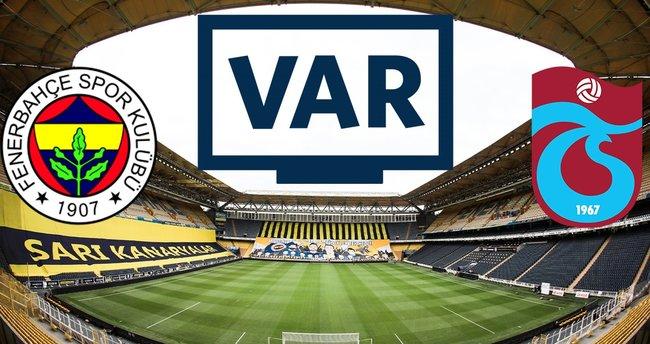Fenerbahçe-Trabzonspor derbisinin VAR hakemleri belli oldu