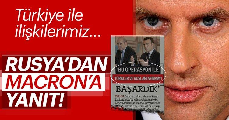 Son dakika! Macron'un Türkiye çıkışına Rusya yanıt verdi
