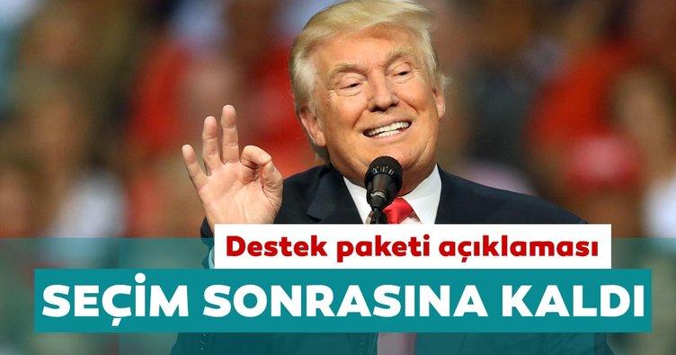 ABD Başkan Donald Trump'tan destek paketi açıklaması: Seçim sonrasına kaldı!