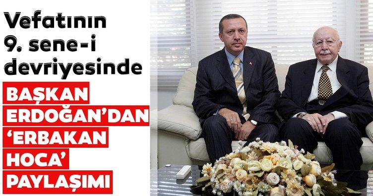 Son dakika: Başkan Erdoğan'dan vefatının 9. senesinde 'Erbakan Hoca' paylaşımı