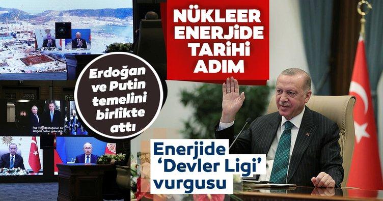 Son dakika: Nükleer enerjide tarihi adım! Başkan Erdoğan ve Putin'den flaş mesajlar...