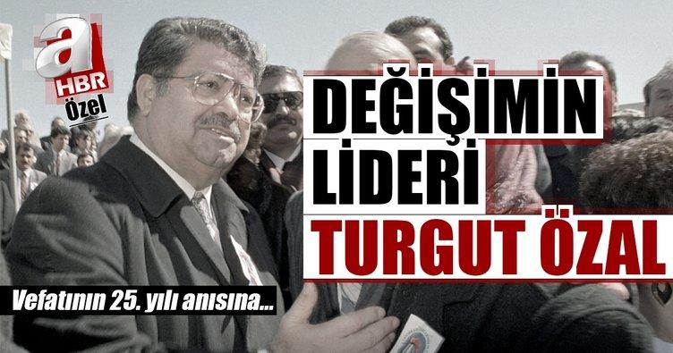 Bugün değişimin lideri Turgut Özal'ın vefatının 25. yılı