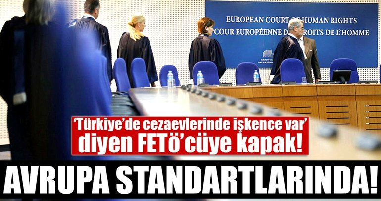 Son Dakika Haberi: AİHM, FETÖ mensubu hakimin başvurusunu reddetti