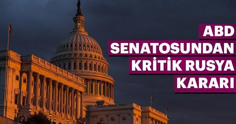 ABD Senatosu'ndan flaş Rusya kararı