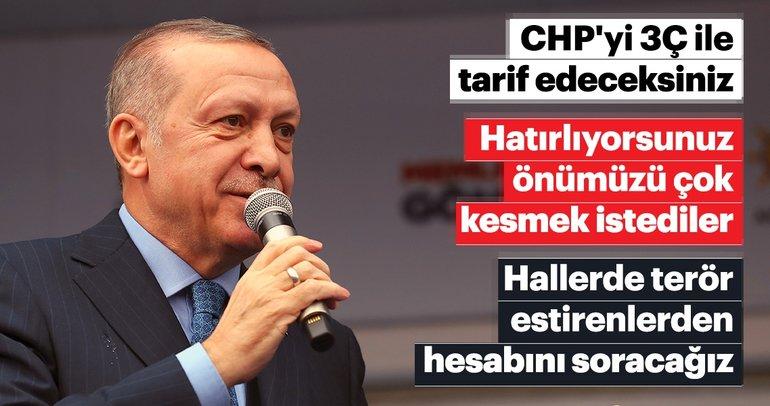 Başkan Erdoğan'dan önemli mesajlar!