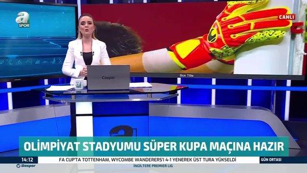 Olimpiyat Stadı Trabzonspor ile Başakşehir arasındaki Süper Kupa finaline hazır!