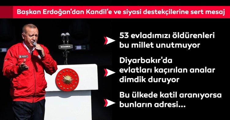 Başkan Erdoğan'dan Kandil'e ve siyasi destekçilerine sert mesaj