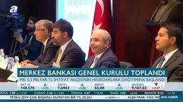 Merkez Bankası Genel Kurulu toplandı