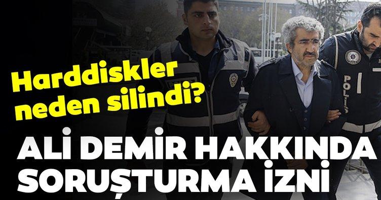 Ali Demir hakkında soruşturma izni verildi