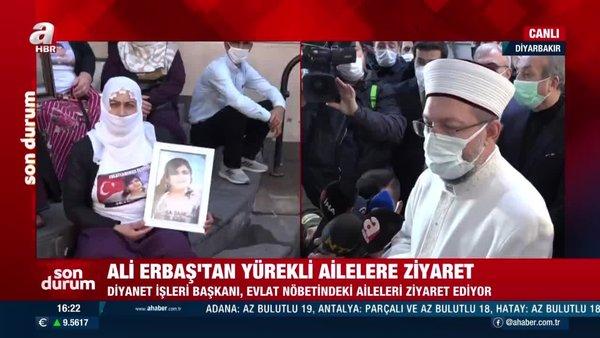 Son dakika! Diyanet İşleri Başkanı Ali Erbaş'tan Diyarbakır Anneleri'ne ziyaret | Video