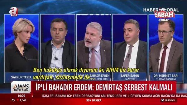 İYİ Partili Bahadır Erdem, Selahattin Demirtaş'a sahip çıktı!