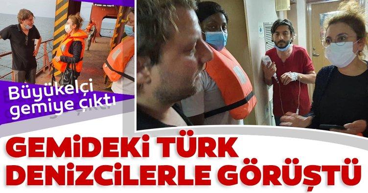 Türkiye'nin Librevil Büyükelçisi, korsan saldırısına uğrayan gemi mürettebatıyla görüştü