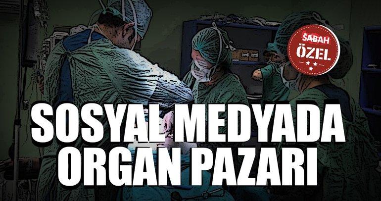 Sosyal medyada organ pazarı