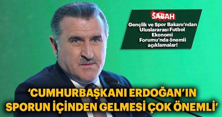 Bakan Bak Cumhurbaşkanı Erdoğan'ın sporun içinden gelmesi çok önemli