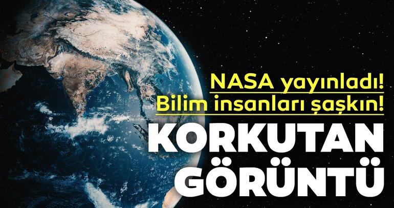 NASA yayınladı! Bilim insanları şaşkın! Dünya'ya ait bu fotoğraflar korkuttu