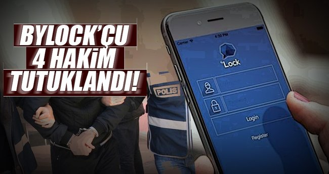 ByLock'çu 4 hakim tutuklandı!