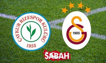 Rizespor Galatasaray hangi kanalda? ZTK Rizespor Galatasaray ne zaman ve saat kaçta oynanacak?