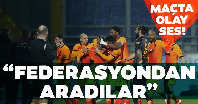 Galatasaray maçında olay ses! Federasyondan aradılar
