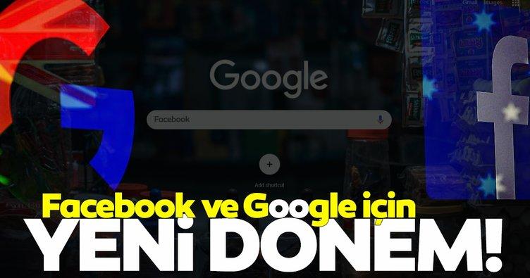 Son dakika | Facebook ve Google için yeni dönem!