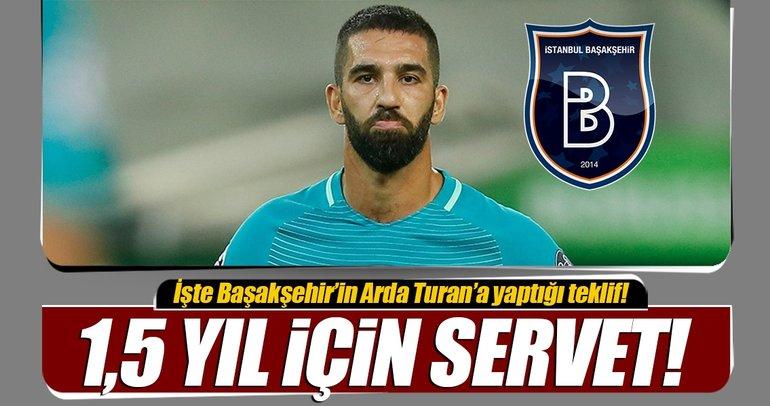 İşte Medipol Başakşehir'in Arda Turan'a yaptığı teklif