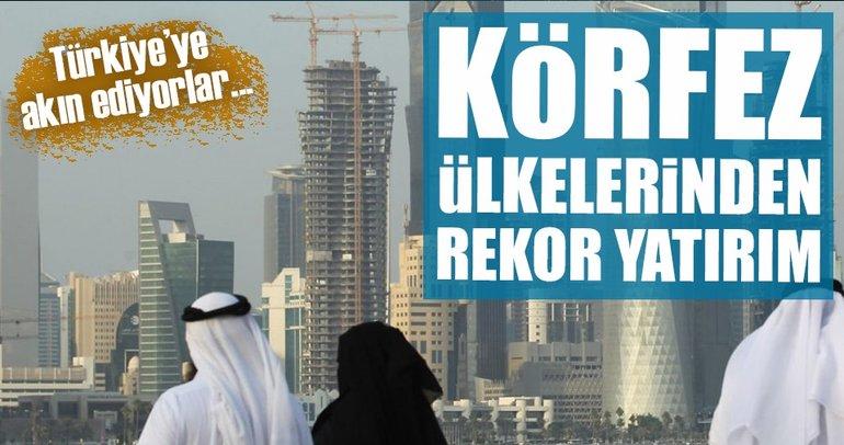 Körfez'den Türkiye'ye doğrudan yatırım 5 kat arttı