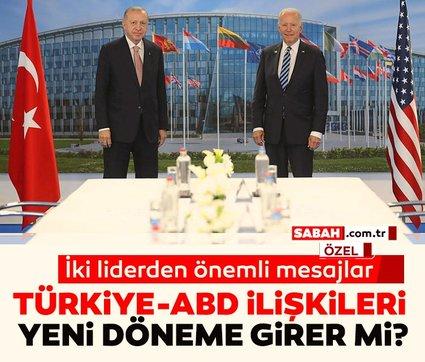 Türkiye-ABD ilişkileri yeni döneme girer mi? İki liderden önemli mesajlar