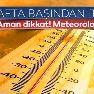 Son dakika: Afrika sıcakları geliyor! İşte yeni haftada hava durumu