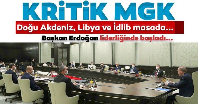 Son dakika: Ankara'da kritik MGK! Masada Doğu Akdeniz, Libya ve İdlib var...