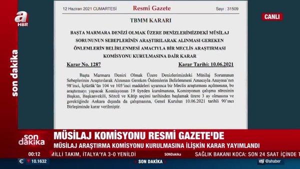 Müsilaj kararı Resmi Gazete'de | Video