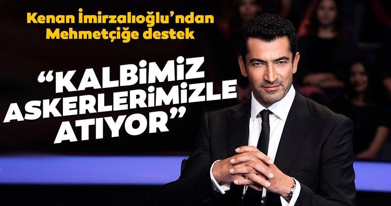 Kenan İmirzalıoğlu'ndan 'Barış Pınarı' mesajı:  Kalbimiz askerlerimizle atıyor...