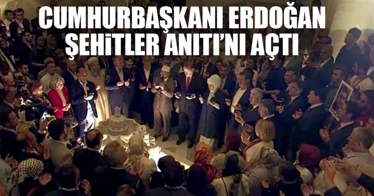 Cumhurbaşkanı Erdoğan Şehitler Anıtı'nı açtı