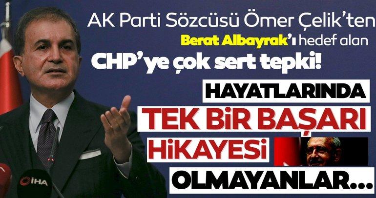 Ömer Çelik'ten, Berat Albayrak'ı hedef alan CHP'ye tepki: Birkaç lirayı düzgün yönetme başarıları yok...