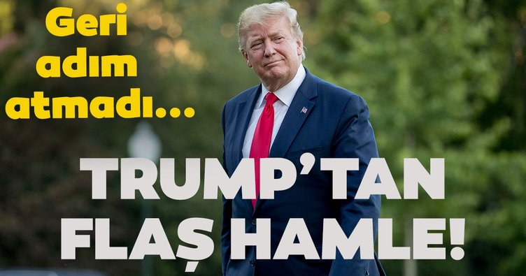 Trump geri adım atmadı... Yeni hamle
