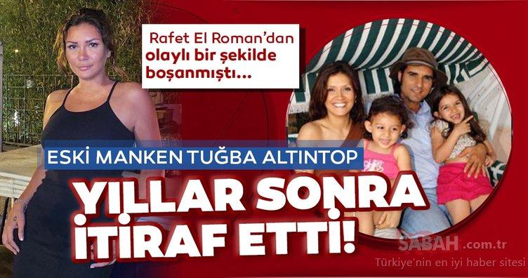 Rafet El Roman'ın kızlarının annesi eski manken Tuğba Altıntop yıllar sonra gelen şiddet itirafı! Tuğba Altıntop Her ne kadar içimde tutmuş olsam da...